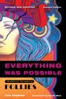 link and cover image for the book Everything Was Possible: Revised and Updated, Second Edition