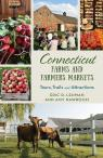 link and cover image for the book Connecticut Farms and Farmers Markets: Tours, Trails and Attractions