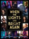 link and cover image for the book When the Lights Are Bright Again: Letters and images of loss, hope, and resilience from the theater community