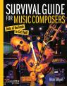 link and cover image for the book Survival Guide for Music Composers: Tools of the Trade to Get Paid!