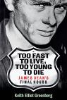 link and cover image for the book Too Fast to Live, Too Young to Die: James Dean's Final Hours