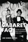 link and cover image for the book Cabaret FAQ: All That's Left to Know About the Broadway and Cinema Classic