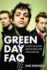 link and cover image for the book Green Day FAQ: All That's Left to Know About the World's Most Popular Punk Band