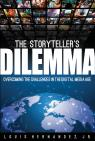 link and cover image for the book The Storyteller's Dilemma: Overcoming the Challenges in the Digital Media Age
