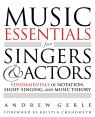 link and cover image for the book Music Essentials for Singers and Actors: Fundamentals of Notation, Sight-Singing and Music Theory