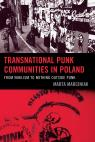 link and cover image for the book Transnational Punk Communities in Poland: From Nihilism to Nothing Outside Punk