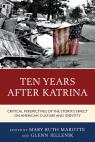link and cover image for the book Ten Years after Katrina: Critical Perspectives of the Storm's Effect on American Culture and Identity