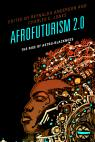 link and cover image for the book Afrofuturism 2.0: The Rise of Astro-Blackness