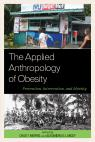 link and cover image for the book The Applied Anthropology of Obesity: Prevention, Intervention, and Identity
