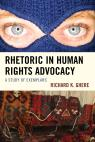 link and cover image for the book Rhetoric in Human Rights Advocacy: A Study of Exemplars