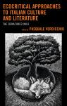link and cover image for the book Ecocritical Approaches to Italian Culture and Literature: The Denatured Wild