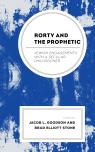 link and cover image for the book Rorty and the Prophetic: Jewish Engagements with a Secular Philosopher