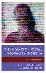 link and cover image for the book The Praxis of Social Inequality in Media: A Global Perspective