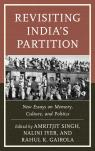 link and cover image for the book Revisiting India's Partition: New Essays on Memory, Culture, and Politics