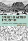 link and cover image for the book Springs of Western Civilization: A Comparative Study of Hebrew and Classical Cultures
