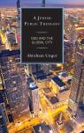 link and cover image for the book A Jewish Public Theology: God and the Global City
