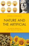 link and cover image for the book Nature and the Artificial: Aristotelian Reflections on the Operative Imperative