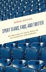 link and cover image for the book Sport Teams, Fans, and Twitter: The Influence of Social Media on Relationships and Branding