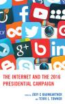 link and cover image for the book The Internet and the 2016 Presidential Campaign