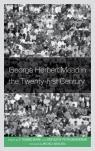 link and cover image for the book George Herbert Mead in the Twenty-first Century