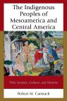 link and cover image for the book The Indigenous Peoples of Mesoamerica and Central America: Their Societies, Cultures, and Histories