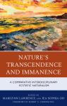link and cover image for the book Nature's Transcendence and Immanence: A Comparative Interdisciplinary Ecstatic Naturalism