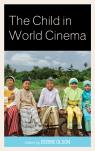 link and cover image for the book The Child in World Cinema