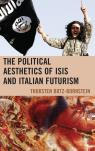 link and cover image for the book The Political Aesthetics of ISIS and Italian Futurism