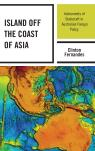 link and cover image for the book Island off the Coast of Asia: Instruments of Statecraft in Australian Foreign Policy