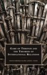 link and cover image for the book Game of Thrones and the Theories of International Relations
