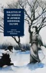 link and cover image for the book Dialectics of the Goddess in Japanese Audiovisual Culture