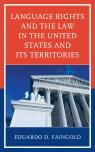 link and cover image for the book Language Rights and the Law in the United States and Its Territories