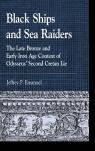 link and cover image for the book Black Ships and Sea Raiders: The Late Bronze and Early Iron Age Context of Odysseus' Second Cretan Lie