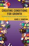 link and cover image for the book Creating Conditions for Growth: Fostering Teacher Efficacy for Student Success