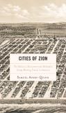 link and cover image for the book Cities of Zion: The Holiness Movement and Methodist Camp Meeting Towns in America