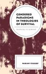 link and cover image for the book Gendered Paradigms in Theologies of Survival: Silenced to Survive