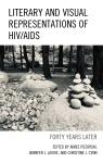 link and cover image for the book Literary and Visual Representations of HIV/AIDS: Forty Years Later