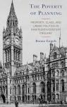 link and cover image for the book The Poverty of Planning: Property, Class, and Urban Politics in Nineteenth-Century England