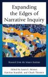 link and cover image for the book Expanding the Edges of Narrative Inquiry: Research from the Mauro Institute