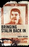 link and cover image for the book Bringing Stalin Back In: Memory Politics and the Creation of a Useable Past in Putin's Russia