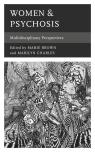 link and cover image for the book Women & Psychosis: Multidisciplinary Perspectives