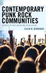 link and cover image for the book Contemporary Punk Rock Communities: Scenes of Inclusion and Dedication