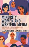 link and cover image for the book Minority Women and Western Media: Challenging Representations and Articulating New Voices