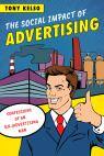 link and cover image for the book The Social Impact of Advertising: Confessions of an (Ex-)Advertising Man