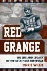 link and cover image for the book Red Grange: The Life and Legacy of the NFL's First Superstar