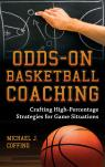 link and cover image for the book Odds-On Basketball Coaching: Crafting High-Percentage Strategies for Game Situations