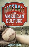 link and cover image for the book Baseball and American Culture: A History