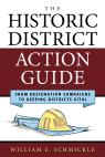 link and cover image for the book The Historic District Action Guide: From Designation Campaigns to Keeping Districts Vital