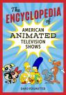 link and cover image for the book The Encyclopedia of American Animated Television Shows