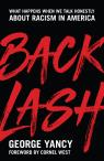 link and cover image for the book Backlash: What Happens When We Talk Honestly about Racism in America